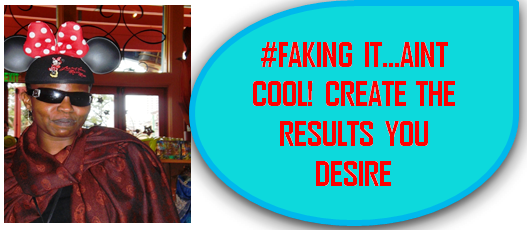 Create the results You desire by Taking Massive Action. Faking it Wont Do!, nor does it pay the Bills!