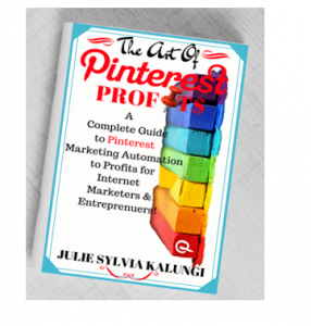 THE ART OF PINTEREST PROFIT$: A Complete Guide to Pinterest for Business, Marketing, and Automation for Profit.