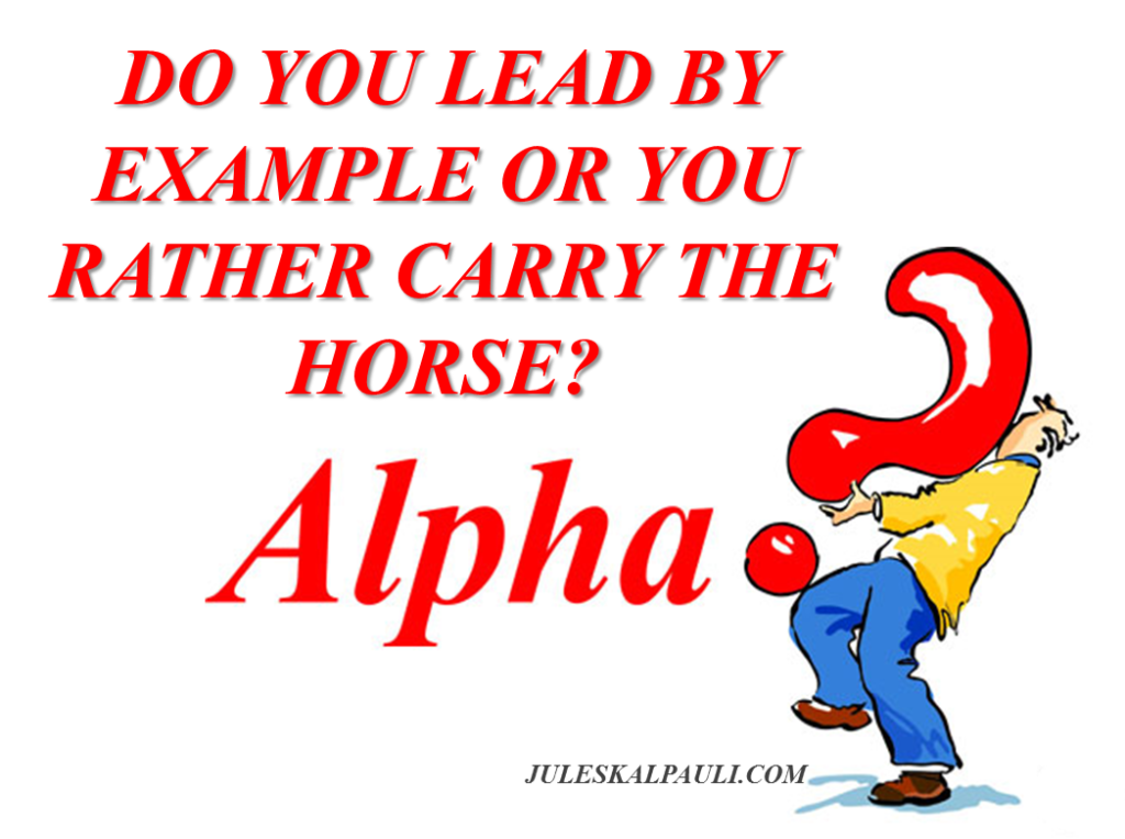 Do network the right way and you will become an Alpha Leader!