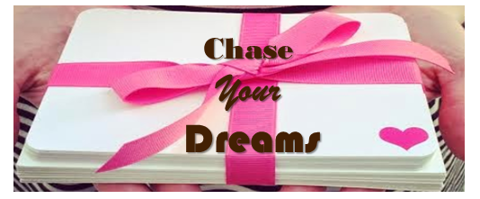 START TO CHASE YOUR DREAM FOR 2015 TODAY- Part 1