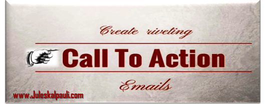 How To Write Riveting Emails Today – Call To Action