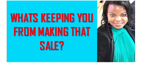 How To Make The Sale, Unblock the Sale!