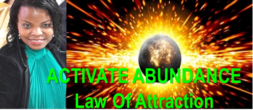 Activate Abundance - Think Law Of Attrcation