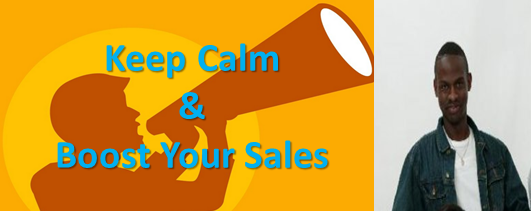 Keep Calm & Boost Your Sales with The Right Message