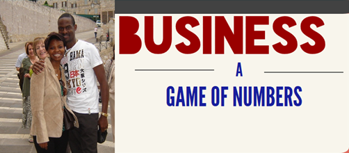 "Business is a Game Of ""The Right Numbers"" Get Them Right!"