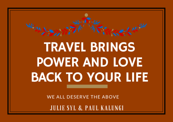 Travel and Vacation gives me back my power and love!