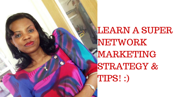 Our super Network Marketing Strategy That You Can Implement Today, thats got us great Results!