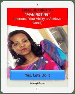 Goal setting to Manifesting