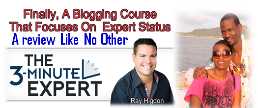 Unbiased Review of Ray Higdon's 3 Minute Expert – You DIDN'T GET IT?
