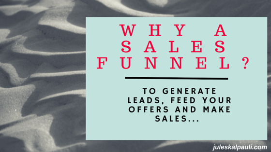 Why a Sales Funnel