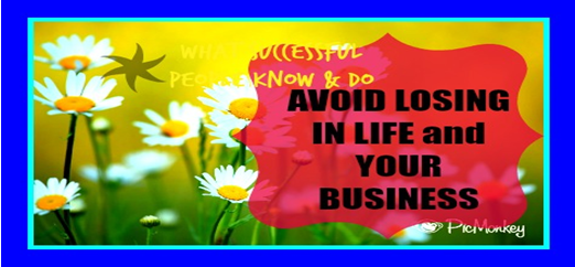Emulate what successful people do and You avoid losing in life and business!