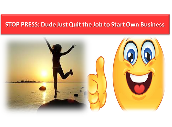 Quitting a Job to Build Your Own Business Is a Brave Thing!