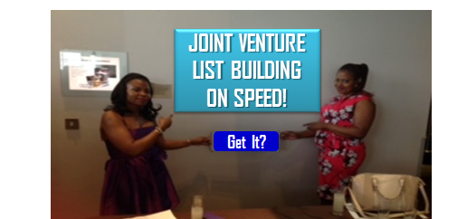 Joint Venture List Building – You Are Missing Out!