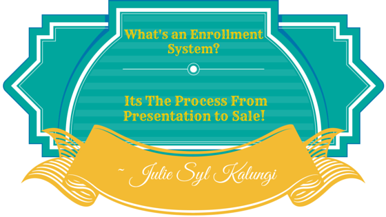 Whats an Effective enrollment System like? Find out Here Now!