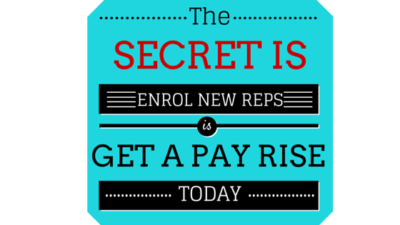 Here is The Secret to Enrol New reps and Hit Your Leader boards Fast!