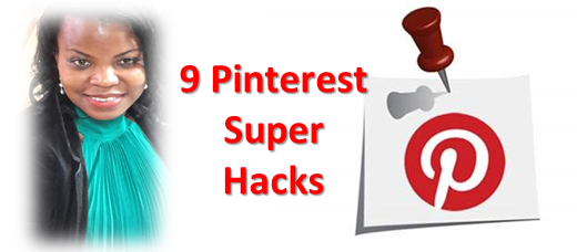 9 Super Easy Hacks to Rock Your Pinterest for Business!