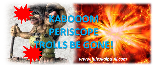 Dealing with Periscope Trolls effectively! #stopthetrolls