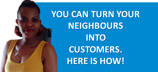 5 Highly Effective Ways to Turn Neighbours into Customers or Reps!