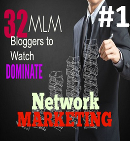 #1 of 32 MLM Bloggers to Watch Dominate NM!