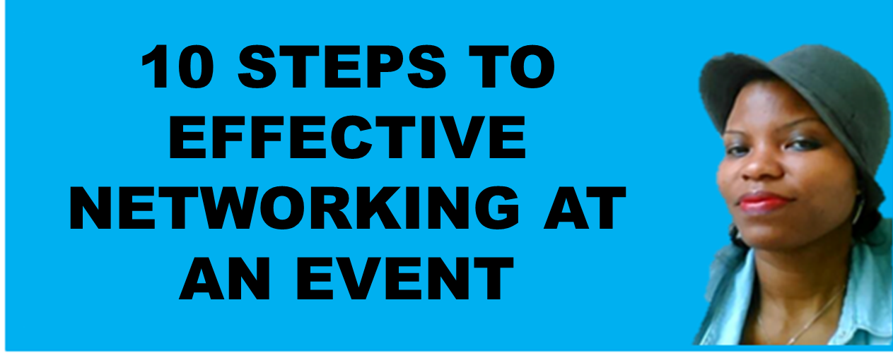 10 Steps to Your Massive Success At a Networking Event!