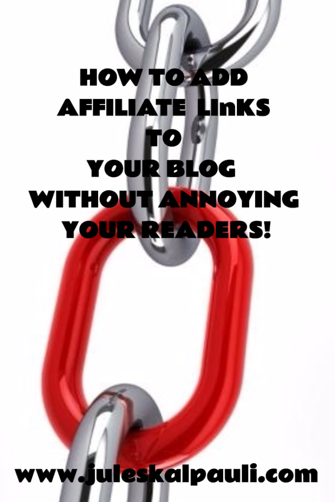 Master The Art of Using Affiliate Links in Your Blog With These 7 Proven Tips #affiliatemarketing