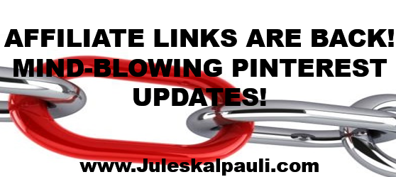 Powerful Pinterest Updates including Affiliate links on #Pinterest! #pinterestmarketing