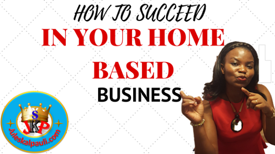How to Succeed in Your Home-Based Business #successtips
