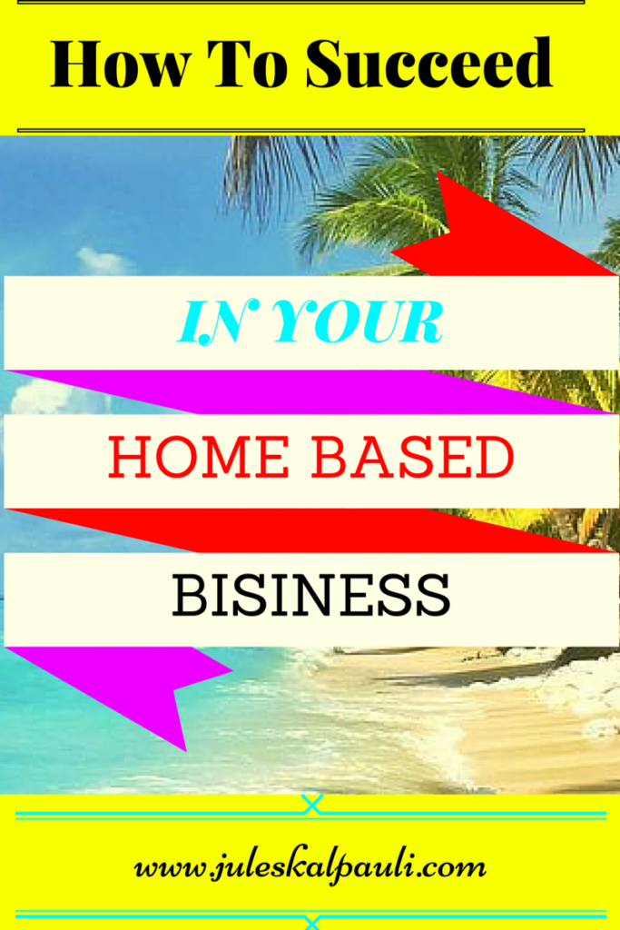 what is the first rule for a successful home-based business?