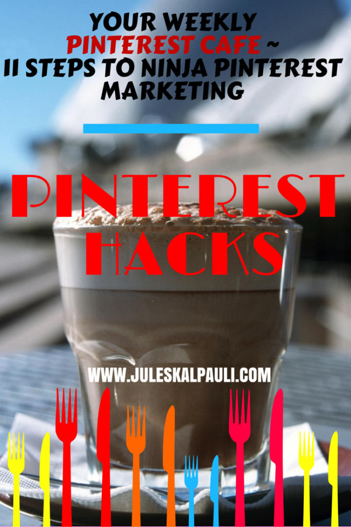 Battle Tested Steps to Ninja Marketing on Pinterest For Your Brand and Business!