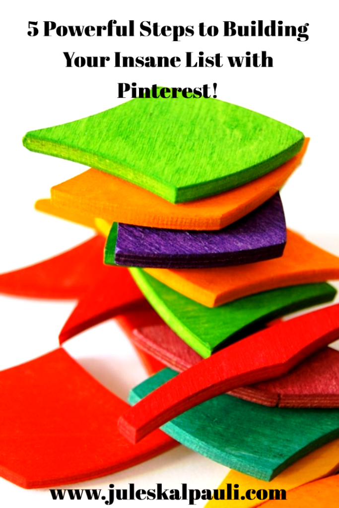 How to Build an Email List on Pinterest in 5 Super Steps! #Pinterestmarketing
