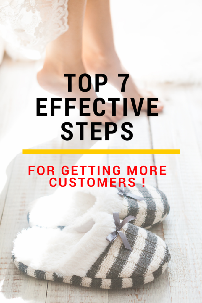 How to Get more Customers & increase your affiliate sales in 7 super Effective Steps