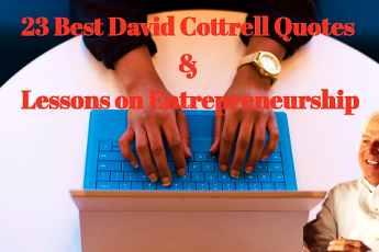 23 Best David Cottrell Quotes & Lessons on Entrepreneurship