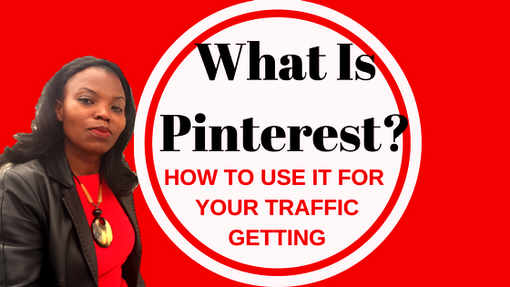 WHAT IS PINTEREST WHY SHOULD YOU BE USING IT FOR YOUR BUSINESS?