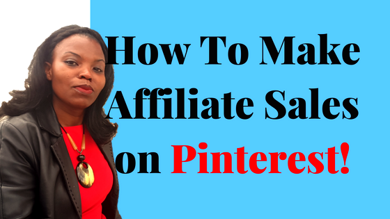 Sell affiliate Products on Pinterest in 7 Easy and Effective Steps + Bonus!