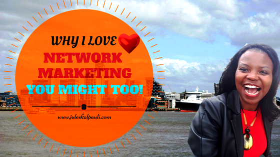 WE LOVE IT: WHY NETWORK MARKETING ROCKS!