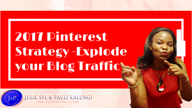 Make Money on Pinterest – My Unique Strategy for Pinterest Traffic 2017