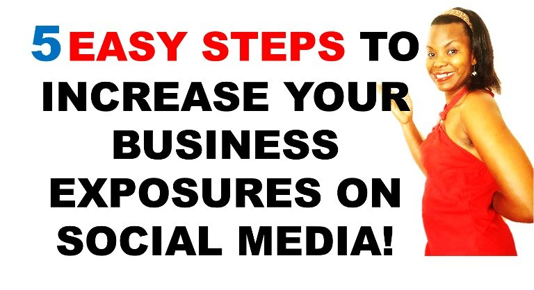 The Secrets to Increase Your Business Exposures on Social Media