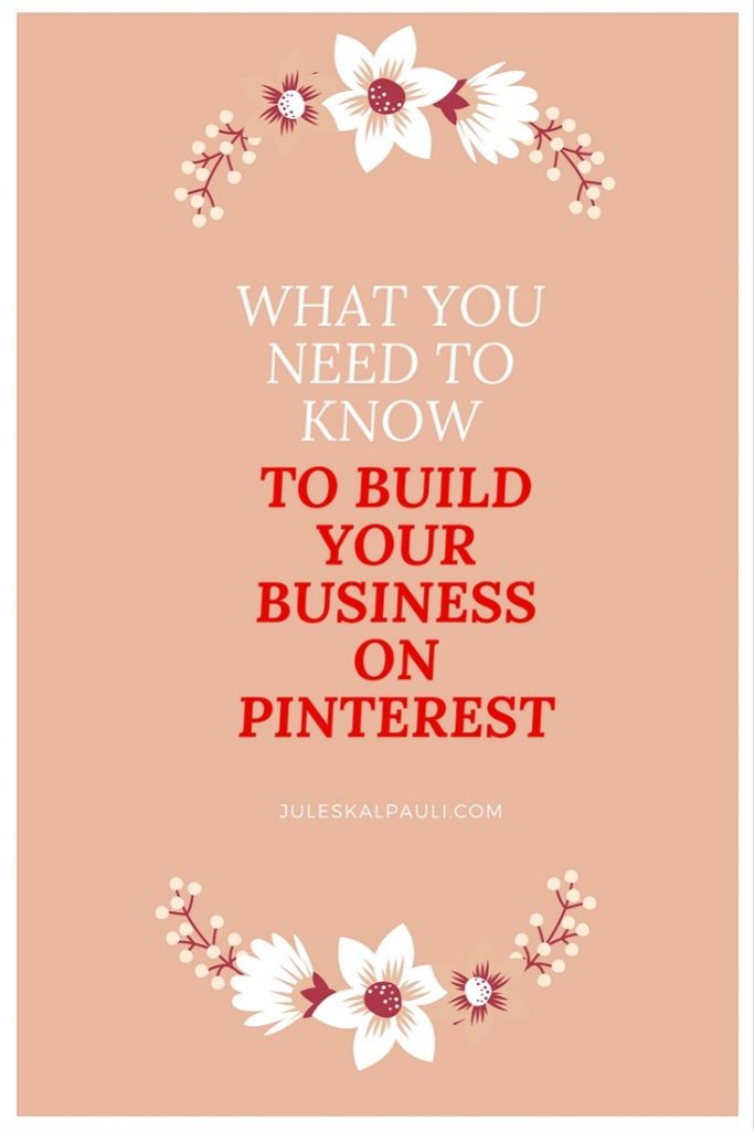 How to Build your business on pinterest| Pinterest| attract customers| make money online| how to use pinterest for your business| how to use pinterest