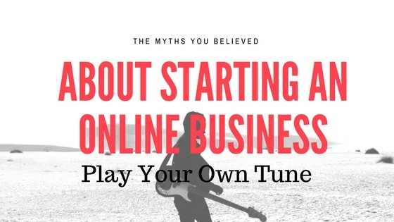 The 9 Myths about Online Business that You wish you knew!