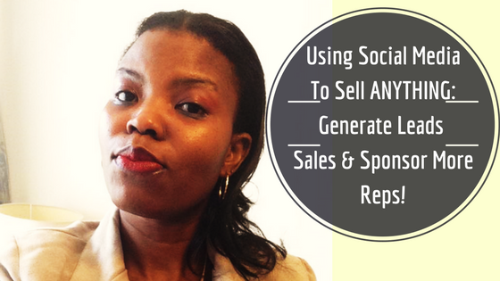 How To sell Anything on Social Media!
