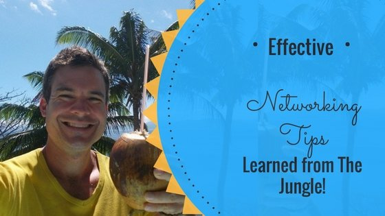 6 Networking Tips I Learned in the Wild Jungles of Costa Rica #networkingtipsforbeginners