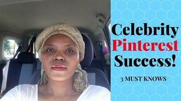 Pinterest Expert Shares 3 Powerful Celebrity Pinterest Success Tips!