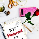 why pinterest, why pinterest for business, pinterest for business, Pinterest, social media, what is pinterest, why brands should use pinterest, why your business should be on pinterest, why should i get pinterest, what is pinterest and why should i care, why do businesses use pinterest