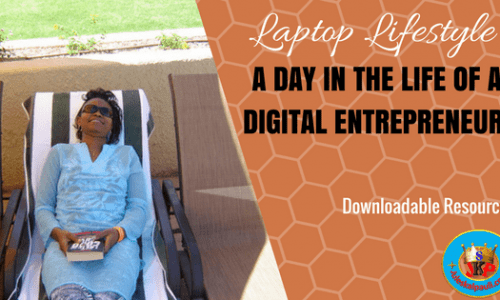 A Day in The Life of a Digital Entrepreneur!