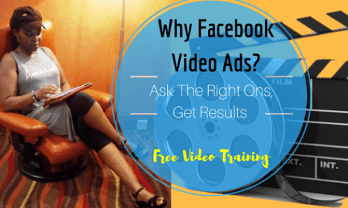 Why Facebook Video Ads? The Rights Qns to ask!
