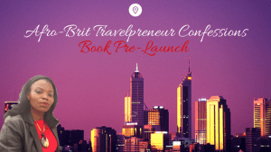 Tales of an Afro-Brit Travelpreneur: Pre-Launch Book Review