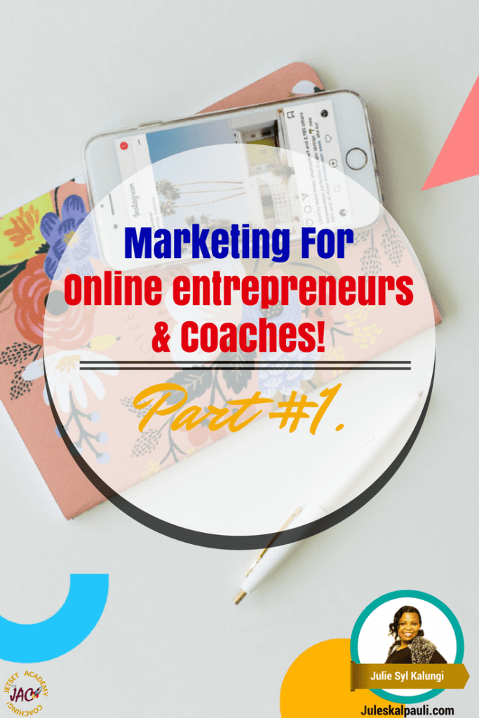 Top 3 Tips on How to Market your Coaching Business. Good for Online Entrepreneurs, and network marketers too!