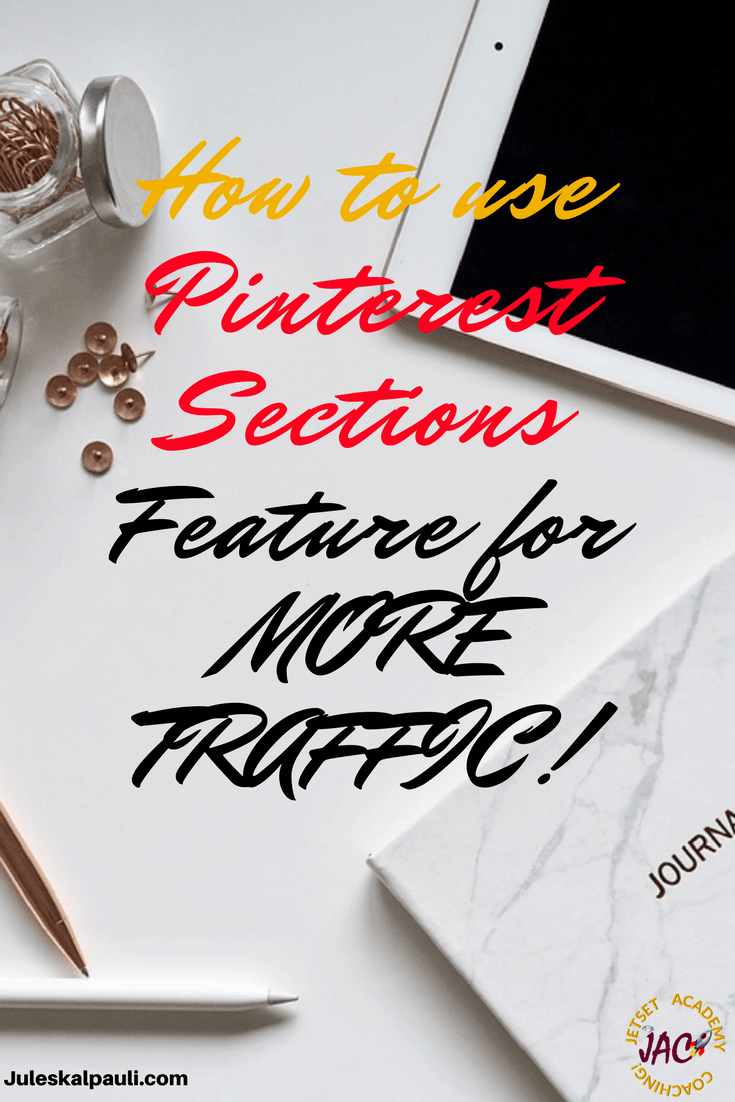 The Pinterest Sections Feature and How to Use It for more followers, leads and sales. The addition of Board Sections on Pinterest caused a stir in Pinterest Marketing circles. Here is How You Should you use them...