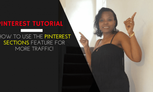 Pinterest Tutorial – How to use the Pinterest Sections Feature for MORE TRAFFIC!