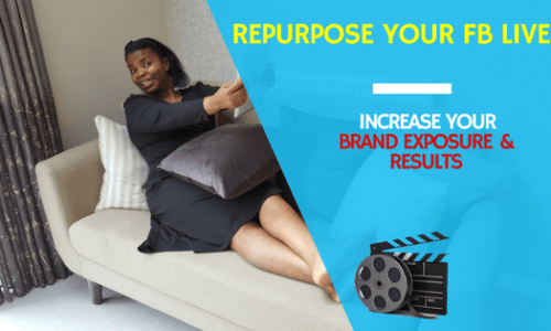7 Ways to Repurpose your Facebook Live and Create Authority in your Niche